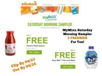 Shaw's Saturday Sampler – 2 FREEBIES for You ~ Good Through 04/24!