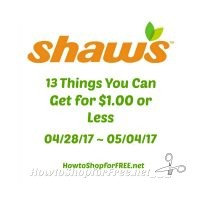 13 Things You Can Get at Shaw's for $1.00 or Less  04/28 ~ 05/04!