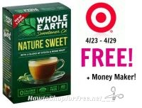 FREE + Money Maker on Whole Earth Sweetener at Target! 4/23 – 4/29