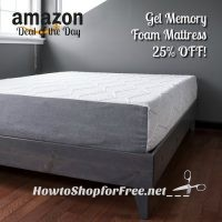 25% OFF Gel Memory Foam 10″ Mattress (Made in USA) Today Only!