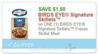 **NEW Printable Coupon** $1.50/1 BIRDS EYE Signature Skillets™ Frozen Skillet Meal