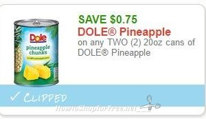 **NEW Printable Coupon** .75/2 20oz cans of DOLE Pineapple