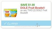 **NEW Printable Coupon** $1.00/2 DOLE Fruit Bowls