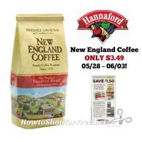New England Coffee ONLY $3.49 at Hannaford 05/28 ~ 06/03!