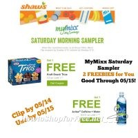 MyMixx Saturday Sampler at Shaw's – 2 FREEBIES for You! ~ Good Through 05/15!