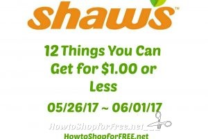 12 Things You Can Get for $1.00 or Less at Shaw's 05/26 ~ 06/01!