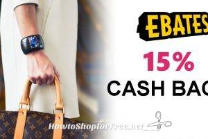 Ebates RARE 15% Cash Back + Free $10 Gift Card