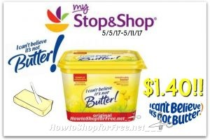 Wow I Can't Believe It's Not Butter only $1.40 at Stop & Shop(5/5/17-5/11/17)