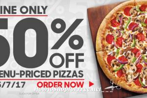 50% OFF ALL Menu-Priced Pizzas ~Pizza Hut