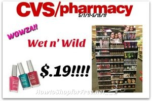 WOWZA Wet n' Wild Cosmetics .19¢ at CVS(5/7/17-5/13/17)