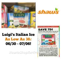 WOW! Luigi's Italian Ice AS LOW AS 38¢ at Shaw's 06/30 ~ 07/06!