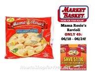 Mama Rosie's Ravioli ONLY 49¢ at Market Basket 06/18 ~ 06/24!
