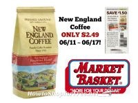 New England Coffee ONLY $2.49 at Market Basket 06/11 ~ 06/17!