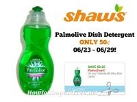 Palmolive ONLY 50¢ at Shaw's 06/23 ~ 06/29!