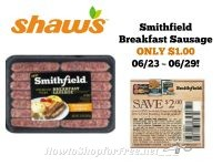 Smithfield Breakfast Sausage ONLY $1.00 at Shaw's 06/23 ~ 06/29!
