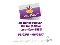 30 Things You Can Get for $1.00 or Less at Stop & Shop 06/02/17 ~ 06/08/17!