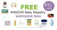 FREE Amazon Baby Registry Welcome Box ~Sign Up Now!
