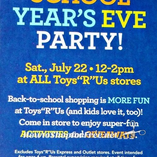 """Toys""""R""""Us School Year's Eve Party on July 22nd!"""