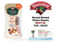 Hormel Natural Choice Snacks ONLY 50¢ at Hannaford 07/16 ~ 07/22!