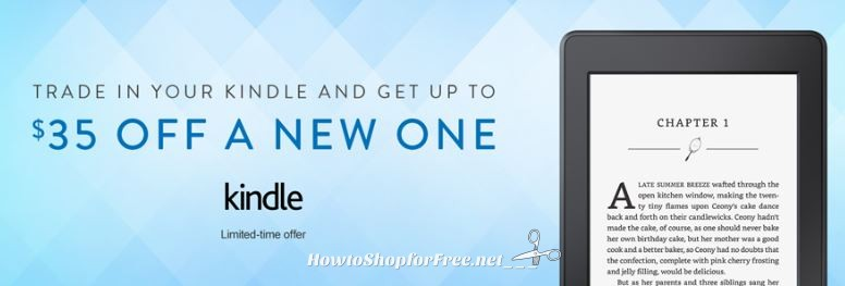 **Amazon Deals**Trade in Your Kindle and Get UP TO $35.00 off a NEW One!