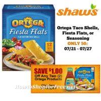 Ortega Taco Shells, Fiesta Flats, or Seasoning ONLY 50¢ at Shaw's 07/21 ~ 07/27!