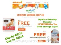 **MyMixx Saturday Sampler** 2 Freebies for You at Shaw's ~ Good Through 07/24!