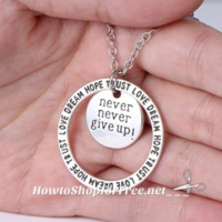 """76% OFF """"Never Never Give Up"""" Necklace! HURRY, Great Gift!"""