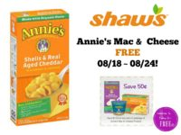 Annie's Mac & Cheese FREE at Shaw's 08/18 ~ 08/24!!