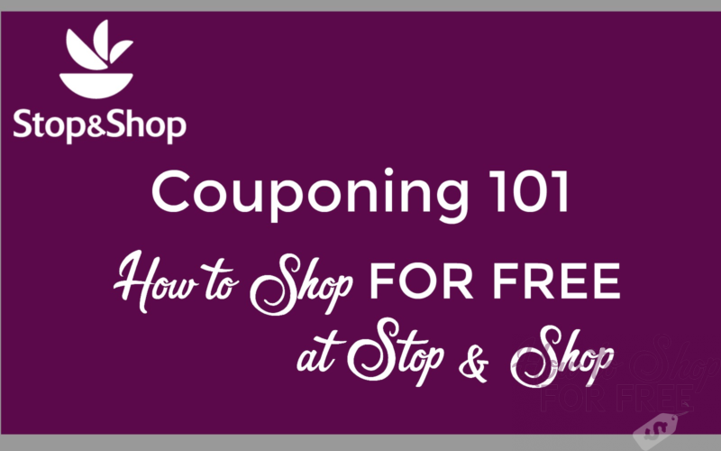 Couponing 101 – How to Shop for FREE at Stop & Shop