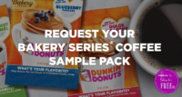 3 FREE Samples~ Dunkin Donuts Bakery Series Coffee