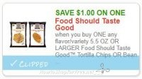 Save $1.00 wyb ONE Food Should Taste Good™ Tortilla Chips OR Bean Chips
