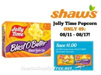 Jolly Time Popcorn ONLY 49¢ at Shaw's 08/11 ~ 08/17!