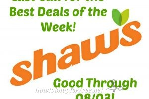 Last Call for the Best Deals of the Week at Shaw's ~ Good Through 08/03!!