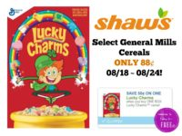 Select General Mills Cereals ONLY 88¢ at Shaw's 08/18 ~ 08/24!!