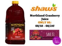 Northland Cranberry Juice ONLY 88¢ at Shaw's 08/18 ~ 08/24!!