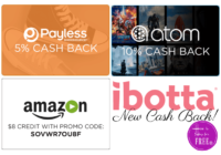 New~ Payless, Atom & Amazon CASH BACK with Ibotta!