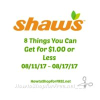 8 Things You Can Get for $1.00 or Less at Shaw's 08/11 ~ 08/17!