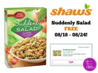 Suddenly Salad FREE at Shaw's 08/18 ~ 08/24!!