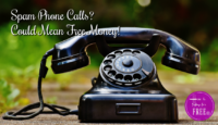 Up to $900 FREE from SPAM Phone Call Class Action