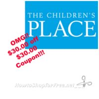 OMG  $30 OFF $30  The Childrens' Place Coupon