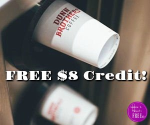 FREE $8 in Credit to Dunn Brothers = FREE Coffee!