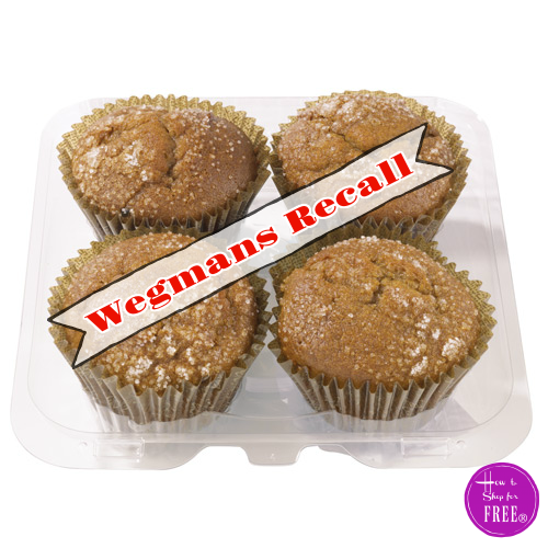 Wegmans RECALL of Assorted Muffins 4-Packs