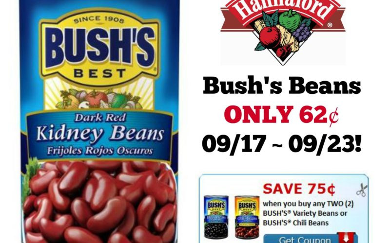 Bush's Beans ONLY 62¢ at Hannaford 09/17 ~ 09/23!