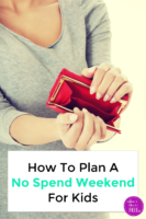 How To Plan A No Spend Weekend For Kids