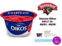 Dannon Oikos ONLY 50¢ at Hannaford 09/03 ~ 09/09!