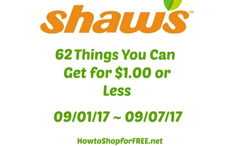 62 Things You Can Get for $1.00 or Less at Shaw's 09/01 ~ 09/07