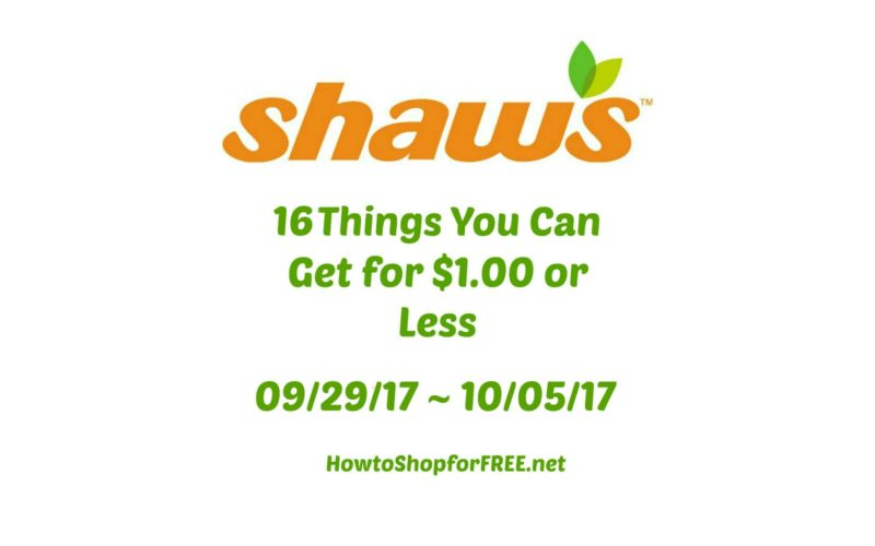 16 Things You Can Get for $1.00 or Less at Shaw's 09/29 ~ 10/05!
