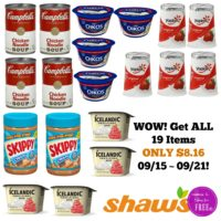 WOW! Get all 19 Items ONLY $8.16 at Shaw's 09/15 ~ 09/21!