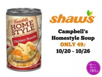 Campbell's Homestyle Soup ONLY 49¢ at Shaw's 10/20 ~ 10/26!