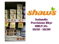 Icelandic Provisions Skyr ONLY 25¢ at Shaw's 10/20 ~ 10/26!